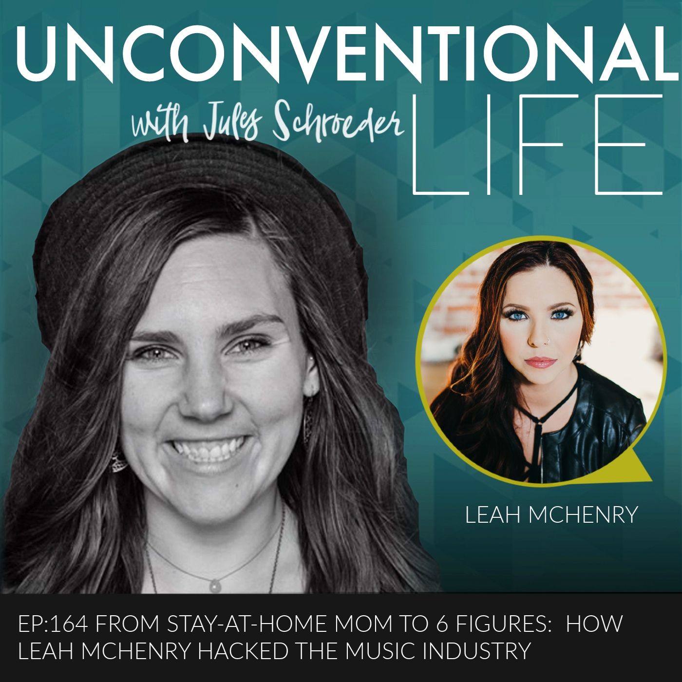 EP:164 From Stay-at-Home Mom to 6 Figures: How Leah McHenry Hacked the Music Industry