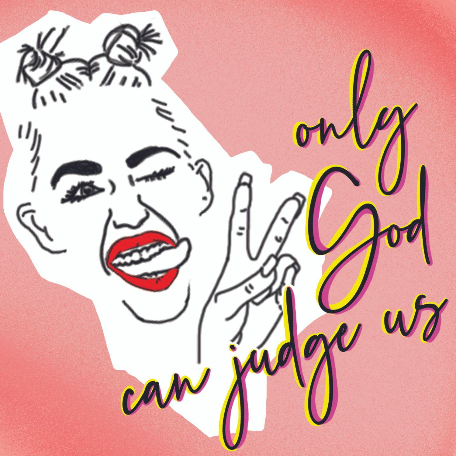 Episode 4: Only God Can Judge Us (We Can't Stop)