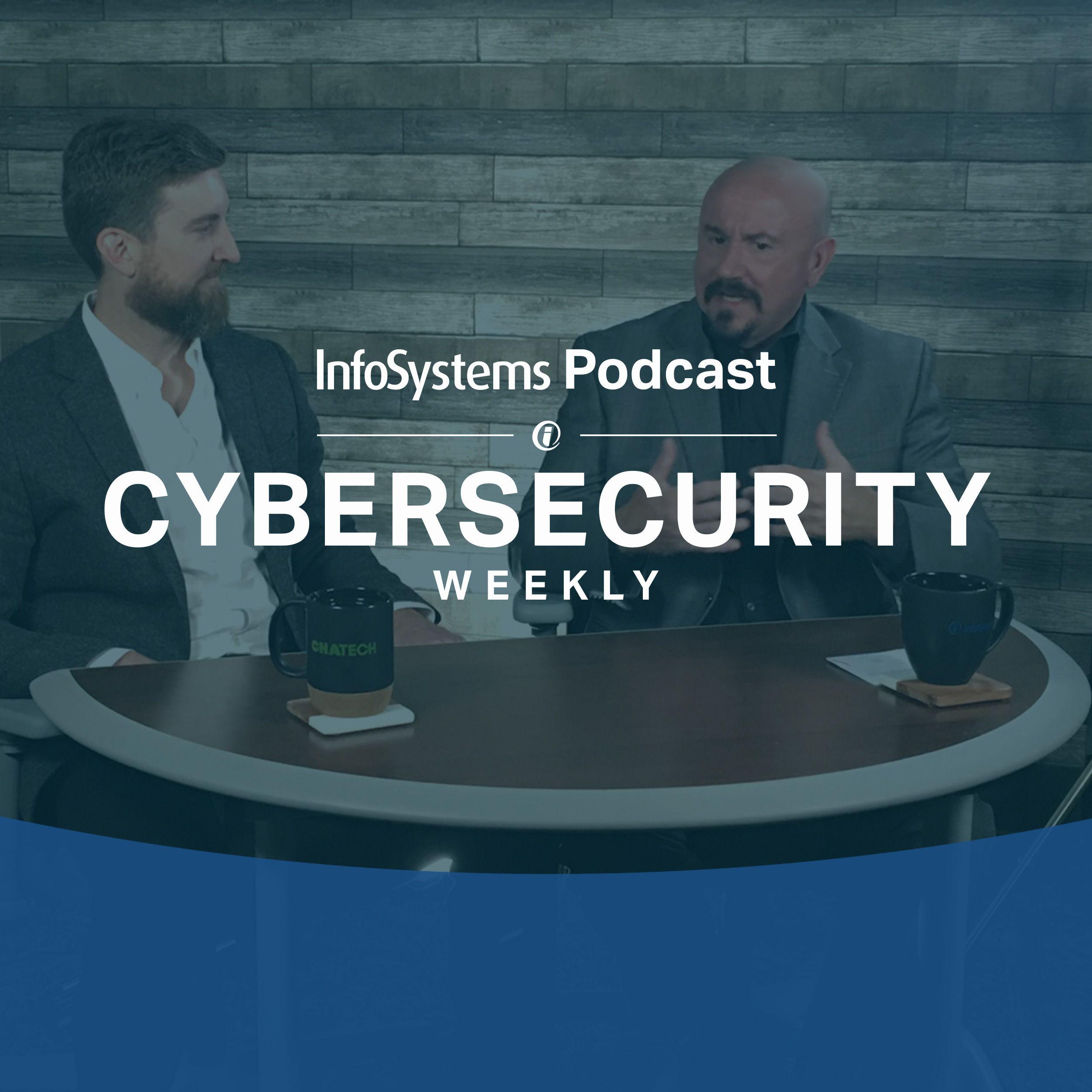 Cybersecurity Weekly - Season 1, Episode 8