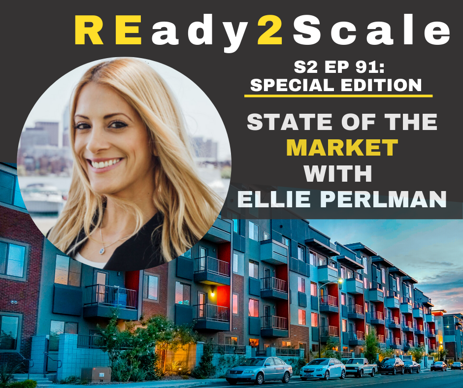 S2 EP 91: *Special Edition* State of the Market with Ellie Perlman