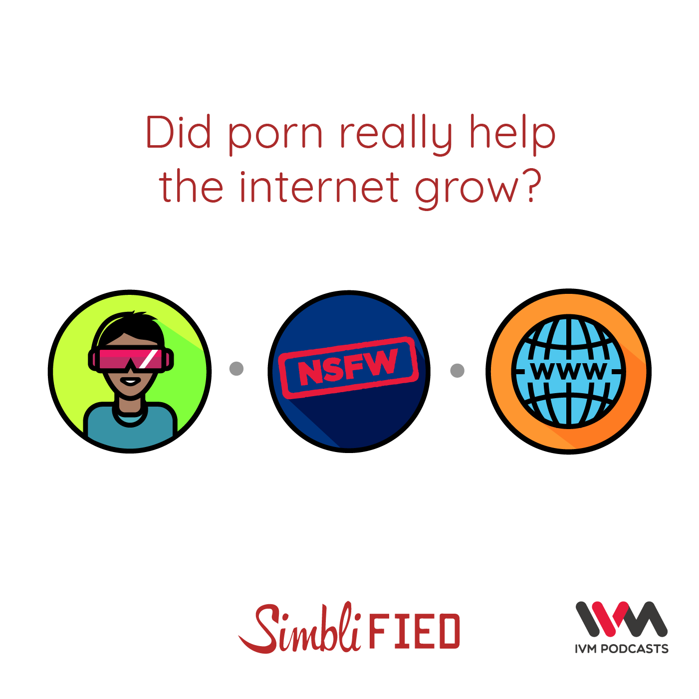 Ep. 160: Did porn really help the internet grow?