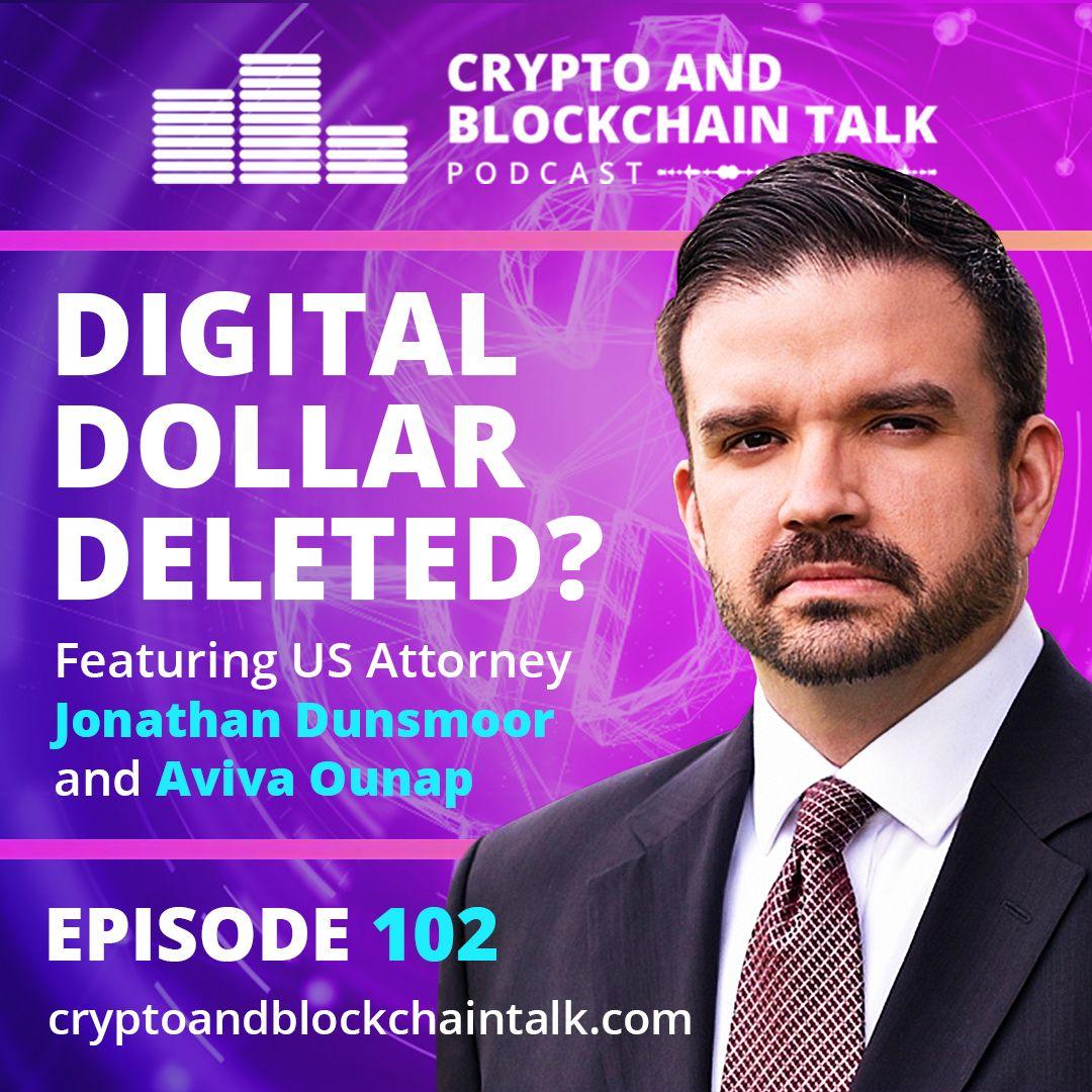Digital Dollar Deleted? #102