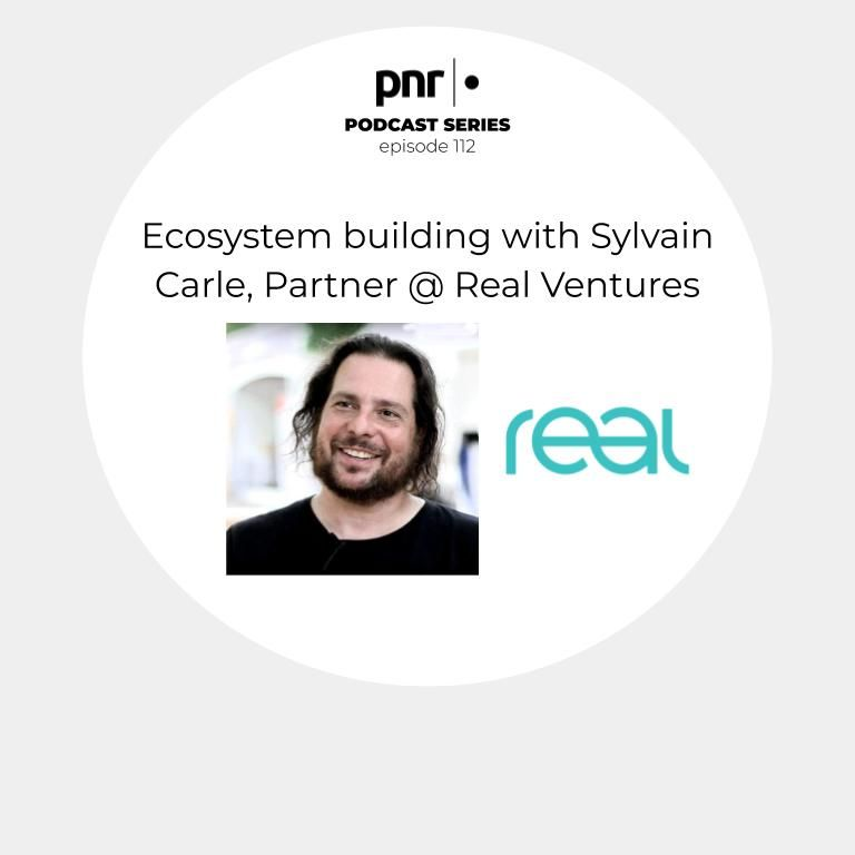 Ecosystem building with Sylvain Carle, Partner @ Real Ventures