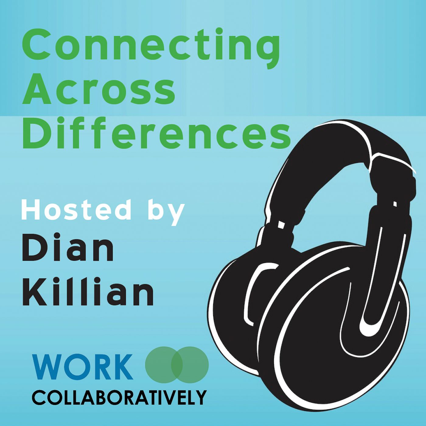Connecting Across Differences (Episode 2): The Four Steps of Collaborative (Nonviolent) Communication