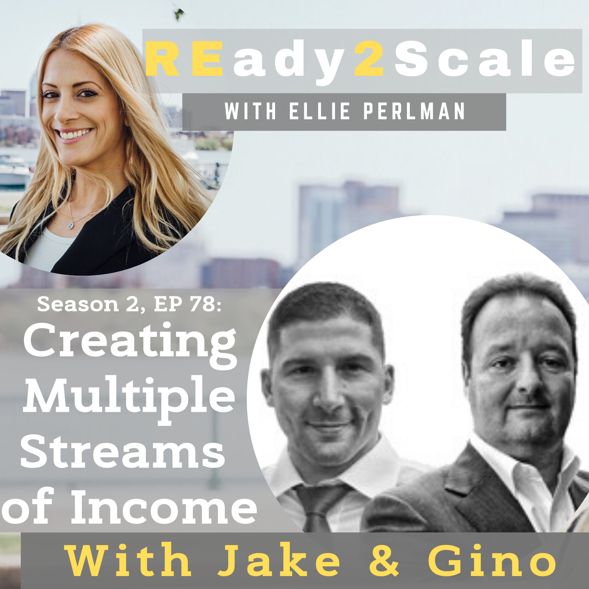 S2 EP 78: Creating Multiple Streams of Income with Jake and Gino