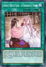Duel Links Card: Ghost%20Meets%20Girl%20-%20A%20Shiranui's%20Story