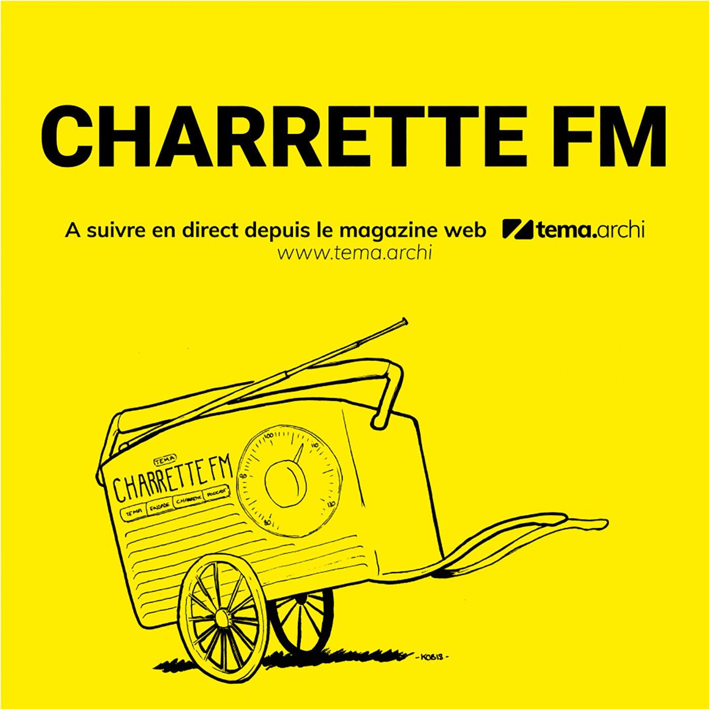 Charrette FM - épisode 1 | 1/3 : Soirée Charrette