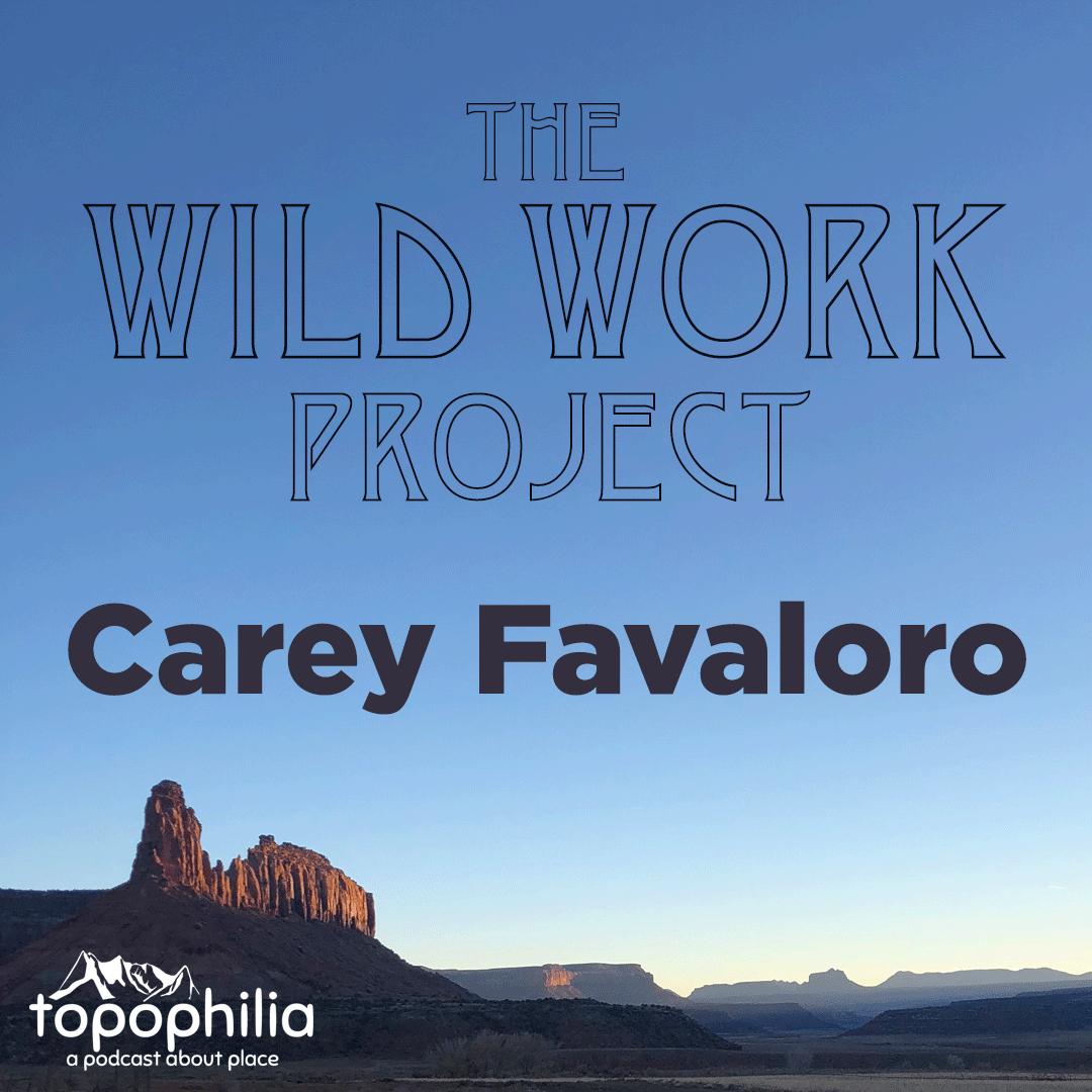 Wild Work: Carey Favaloro