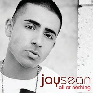 Jay Sean - All Or Nothing (2010)