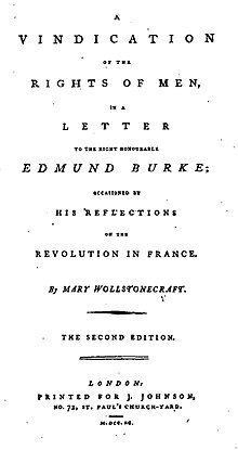 """Title page reads """"A Vindication of the Rights of Men, in a Letter to the Right Honourable Edmund Burke; Occasioned by His Reflections on the Revolution in France. By Mary Wollstonecraft. The Second Edition. London: Printed for J. Johnson, No. 72, St. Paul's Church-Yard. M.DCC.XC."""""""