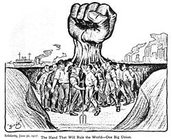 """""""The Hand That Will Rule The World—One Big Union"""""""
