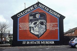 """A mural in Belfast graphically depicting the collusion between British security forces and Ulster loyalist groups; Image reads: """"Collusion is not an illusion, it is state murder"""""""
