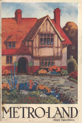 """A painting of a half-timbered house set behind a drive and flower garden. Below the painting the title """"METRO-LAND"""" is in capitals and in smaller text is the price of twopence."""