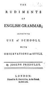 """Page reads: """"The Rudiments of English Grammar; Adapted to the Use of Schools, with Observations on Style. By Joseph Priestley. London: Printed for R. Griffiths, in the Strand. M.DCC.LXI."""""""