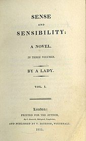 """Title page, indicating an anonymous author. """"Sense and Sensibilty: A novel. In three volumes. By a Lady. Vol.1. London: Printed for the author, by C. Roworth, Bell-yard, Temole-bar, and publiched by T. Egerton, Whitehall, 1811."""""""