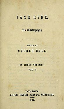 """The title page to the original publication of Jane Eyre, including Brontë's pseudonym """"Currer Bell""""."""