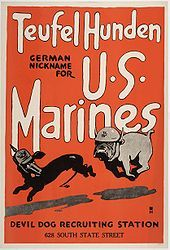 """cartoon of a bulldog wearing a Marine helmet chasing a dachshund wearing a German helmet, the poster reads """"Teufelhunden: German nickname for U.S. Marines. Devil Dog recruiting station, 628 South State Street"""""""