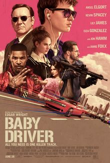 """Theatrical release poster, featuring the principal cast superimposed on an urban streetscape backdrop of Atlanta. The words """"Baby Driver"""" are written in the foreground."""