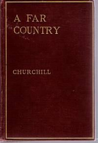 Book Cover of A Far Country by Winston Churchill.jpg