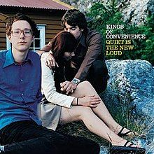 Kings of Convenience - Quiet Is the New Loud (cover).jpg