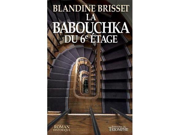 """Découvrez """"La Babouchka du 6ème étage""""!"""
