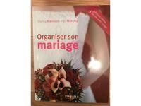 Vends livre «organiser son mariage»