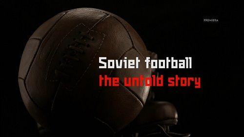 Futbol w Rosji - tajna broń KGB / Soviet Football Declassified (2017) PL.1080i.HDTV.h264-HcI   Lektor PL