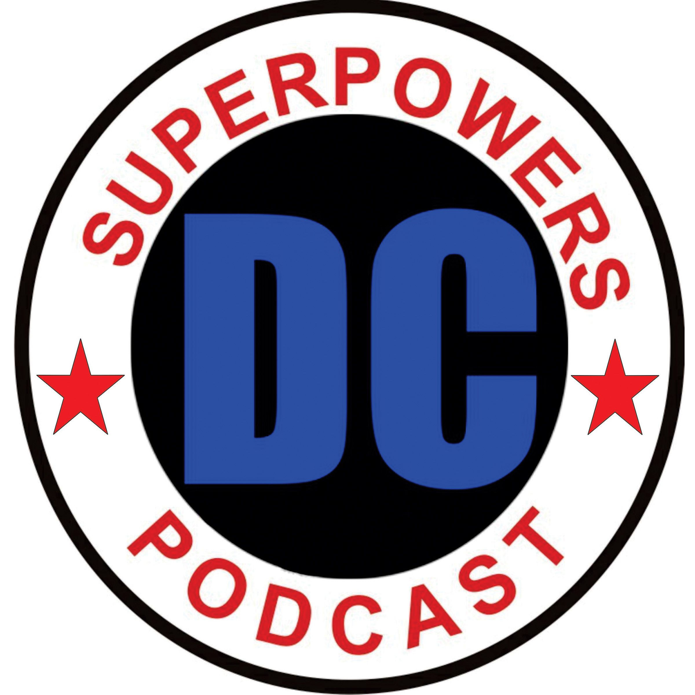 DC Superpowers Podcast – Issue 124
