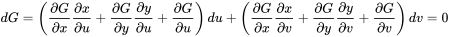 dG = \left(\frac{\partial G}{\partial x} \frac{\partial x}{\partial u} +\frac{\partial G}{\partial y} \frac{\partial y}{\partial u} +\frac{\partial G}{\partial u} \right) du + \left(\frac{\partial G}{\partial x} \frac{\partial x}{\partial v} +\frac{\partial G}{\partial y} \frac{\partial y}{\partial v} +\frac{\partial G}{\partial v} \right) dv = 0