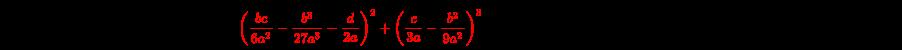 {\displaystyle x_{1}=-{\frac {b}{3a}}+{\sqrt[{3}]{{\frac {bc}{6a^{2}}}-{\frac {b^{3}}{27a^{3}}}-{\frac {d}{2a}}+{\sqrt {\color {red}\left({\frac {bc}{6a^{2}}}-{\frac {b^{3}}{27a^{3}}}-{\frac {d}{2a}}\right)^{2}+\left({\frac {c}{3a}}-{\frac {b^{2}}{9a^{2}}}\right)^{3}}}}}+{\sqrt[{3}]{{\frac {bc}{6a^{2}}}-{\frac {b^{3}}{27a^{3}}}-{\frac {d}{2a}}-{\sqrt {\left({\frac {bc}{6a^{2}}}-{\frac {b^{3}}{27a^{3}}}-{\frac {d}{2a}}\right)^{2}+\left({\frac {c}{3a}}-{\frac {b^{2}}{9a^{2}}}\right)^{3}}}}}}