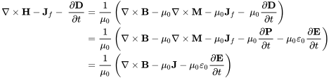 \begin{align}\nabla\times\mathbf{H}-\mathbf{J}_f -\ \frac{\partial \mathbf{D}}{\partial t} & =\frac{1}{\mu_0} \left(\nabla\times\mathbf{B}- \mu_0\nabla\times\mathbf{M}-\mu_0\mathbf{J}_f -\ \mu_0\frac{\partial \mathbf{D}}{\partial t}\right) \\  & =\frac{1}{\mu_0} \left(\nabla\times\mathbf{B}- \mu_0\nabla\times\mathbf{M}-\mu_0\mathbf{J}_f -\mu_0\frac{\partial \mathbf{P}}{\partial t}-\mu_0\varepsilon_0\frac{\partial \mathbf{E}}{\partial t}\right) \\  & =\frac{1}{\mu_0} \left(\nabla\times\mathbf{B}- \mu_0\mathbf{J}-\mu_0\varepsilon_0\frac{\partial \mathbf{E}}{\partial t}\right) \\ \end{align}