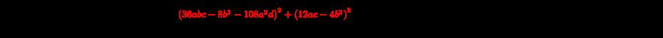 {\displaystyle x_{1}={\frac {-2b+{\sqrt[{3}]{36abc-8b^{3}-108a^{2}d+{\sqrt {\color {red}\left(36abc-8b^{3}-108a^{2}d\right)^{2}+\left(12ac-4b^{2}\right)^{3}}}}}+{\sqrt[{3}]{36abc-8b^{3}-108a^{2}d-{\sqrt {\left(36abc-8b^{3}-108a^{2}d\right)^{2}+\left(12ac-4b^{2}\right)^{3}}}}}}{6a}}}