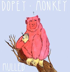 Dopey Monkey