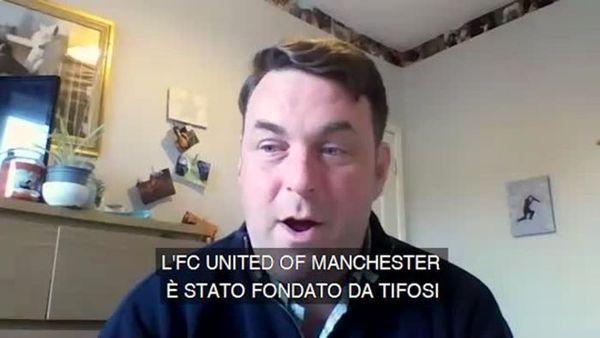 I tifosi del Fc United of Manchester contro il calcio moderno e la Superlega - Calcio
