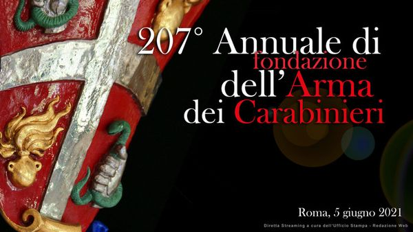 Festa dell'Arma dei Carabinieri, la cerimonia del 207° Annuale della fondazione  - Cronaca