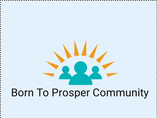 BORN TO PROSPER COMMUNITY