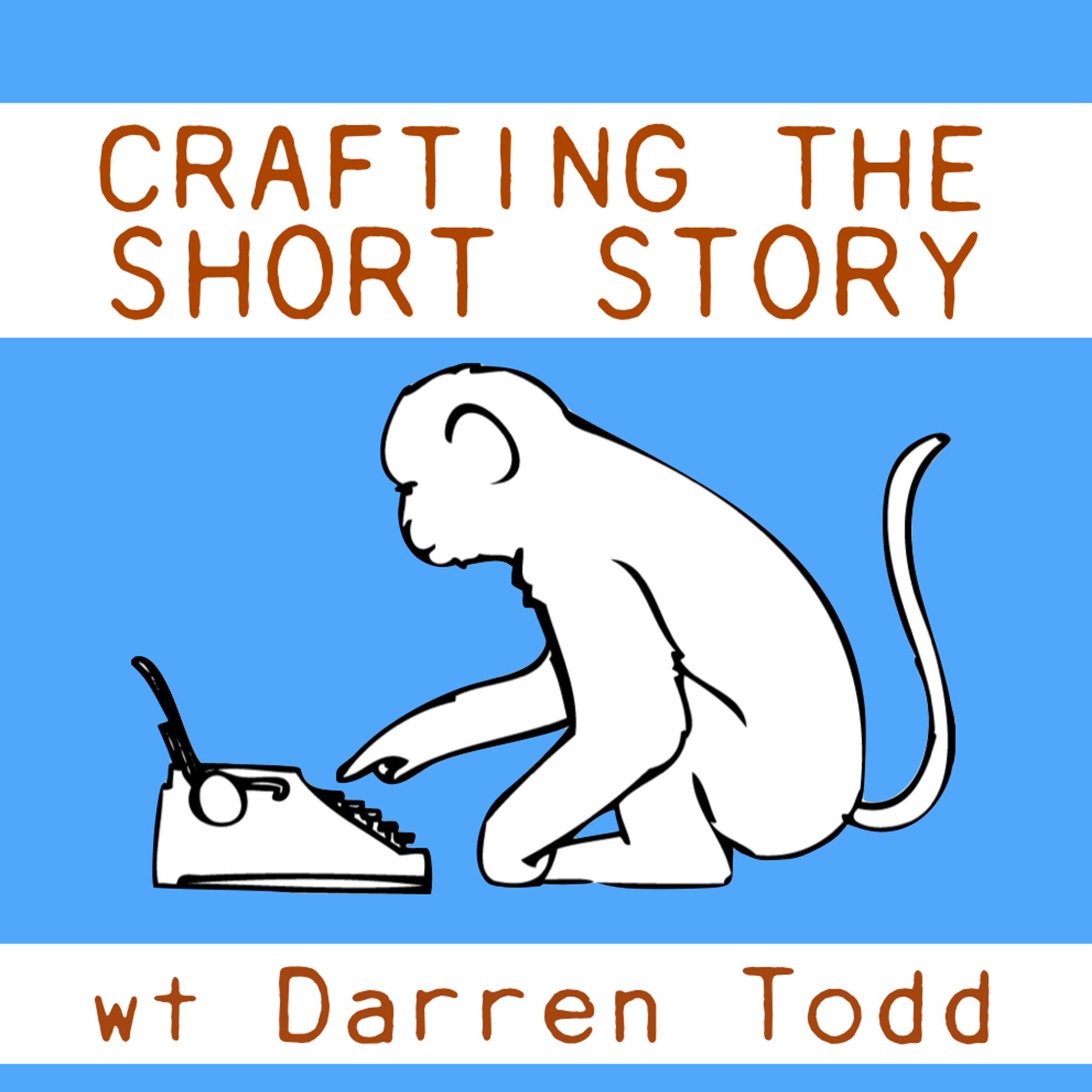 Crafting the Short Story – Episode 18