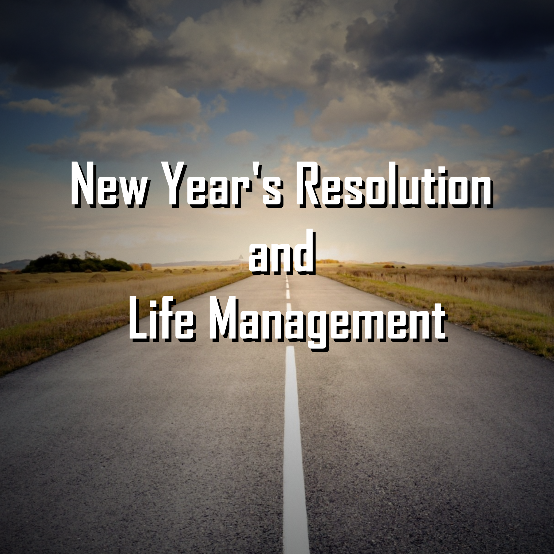 Listen to 2. New Year's Resolution and Life Management