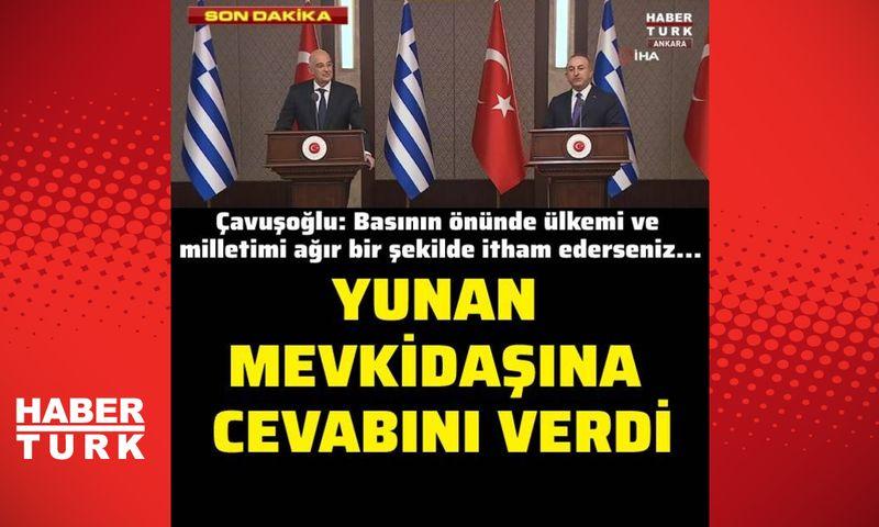 Çavuşoğlu Yunan mevkidaşına cevabını verdi