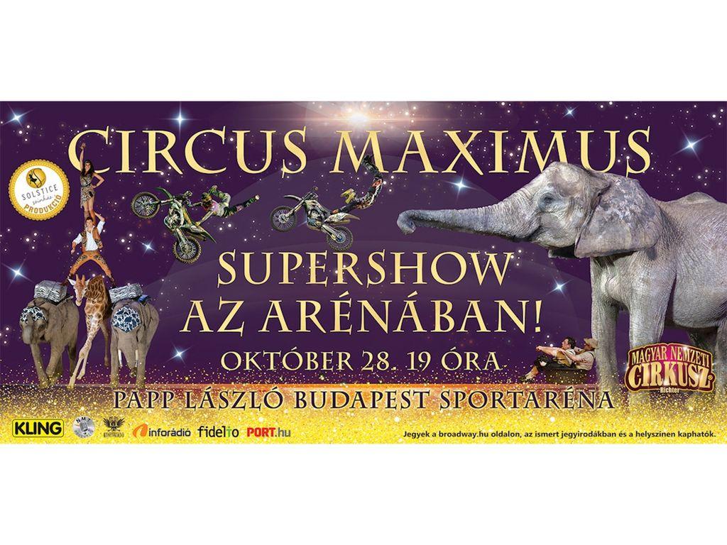 Circus Maximus Szupershow az Arénában!