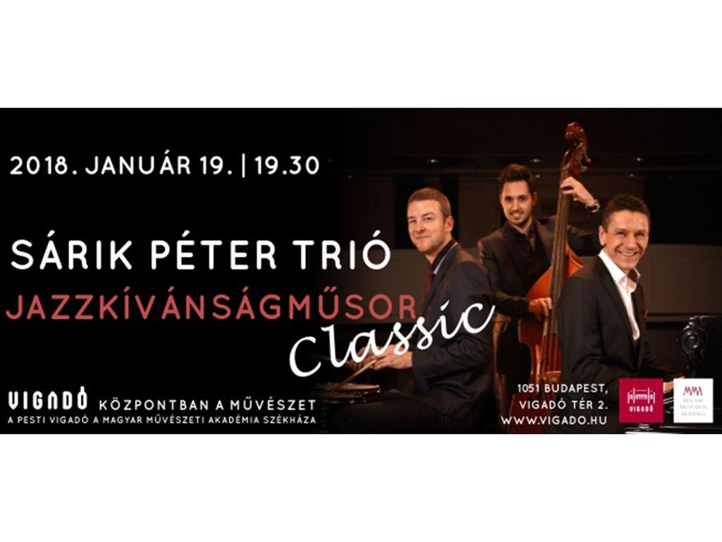 Sárik Péter Trió | Jazzkívánságműsor Classic