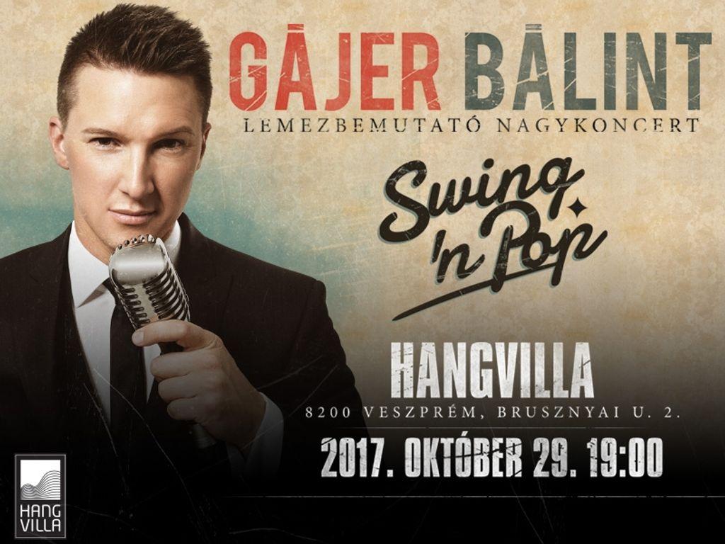 Gájer Bálint - Swing &...