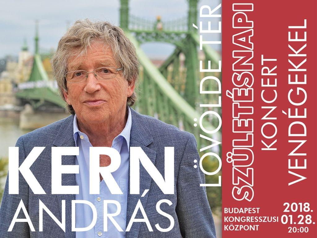 KERN ANDRÁS | LÖVÖLDE TÉR - Születésnapi koncert vendégekkel