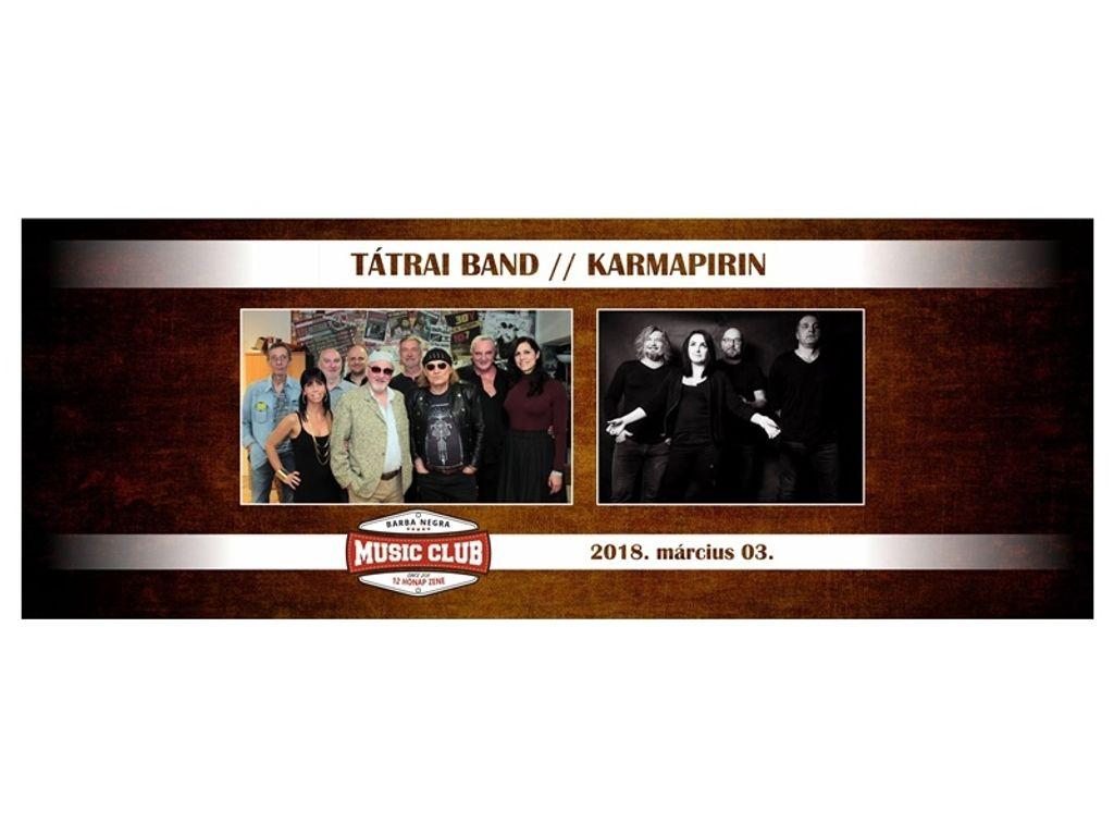 Tátrai Band koncert, vendég: Karmapirin