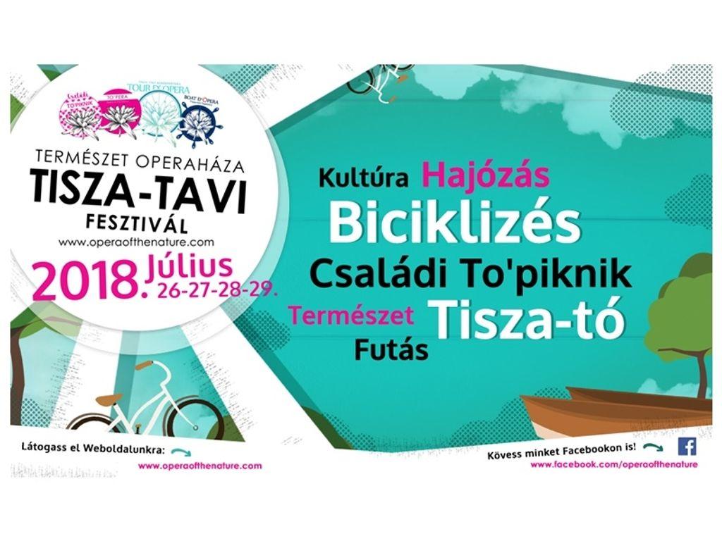 Természet Operaháza Tisza-tavi Fesztivál / TO'pera 2018
