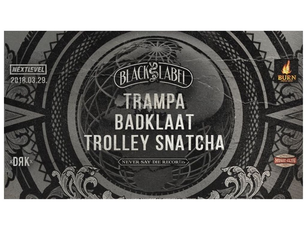 Next Level presents: NSD Black Label Night Budapest