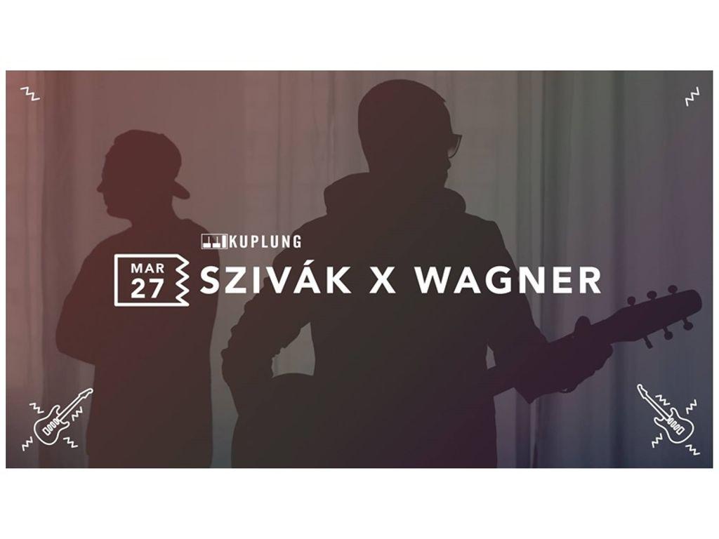 Szivak x Wagner