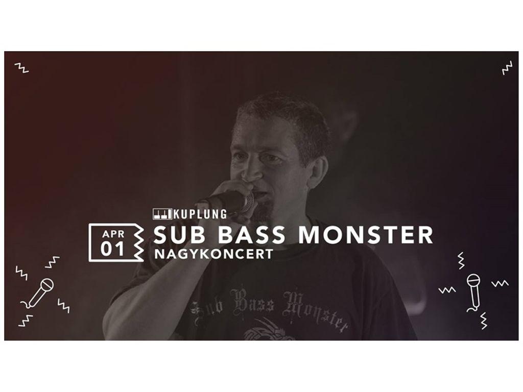 Sub Bass Monster nagykoncert
