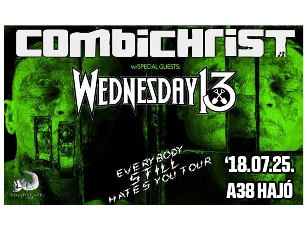 Combichrist // Wednesday 13 // A38 Hajó, Budapest