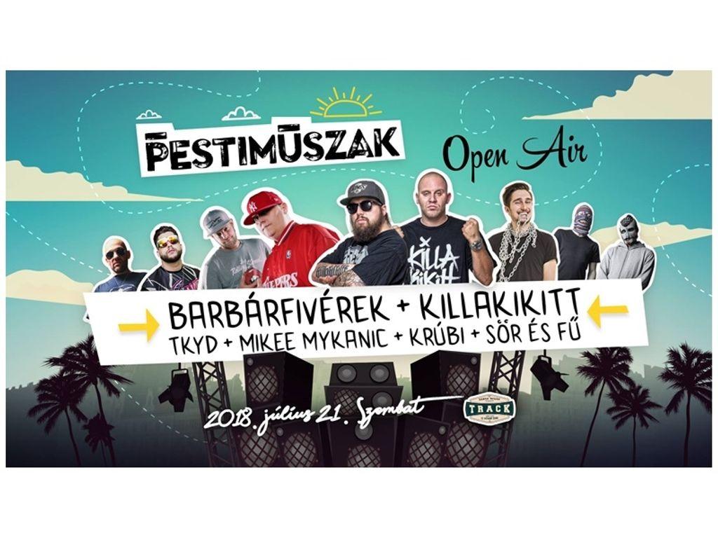 PMOpenAir:Barbárfivérek/Killakikitt/Mikee Mykanic/SÉF/Tkyd/Krúbi